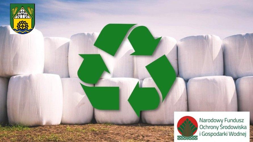 Odpady z działalności rolniczej znikną z terenu naszej gminy z pomocą dotacji z NFOŚiGW